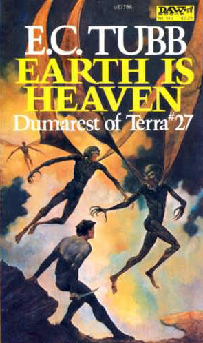 Earth Is Heaven (Dumarest of Terra #27) - E. C. Tubb