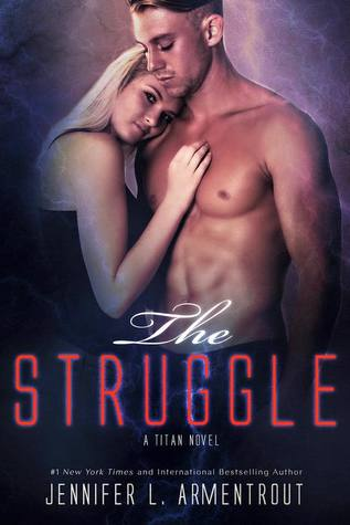 The Struggle (Titan #3) - Jennifer L. Armentrout