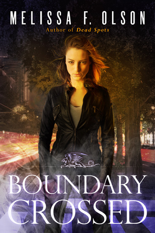 Boundary Crossed (Boundary Magic #1) - Melissa F. Olson