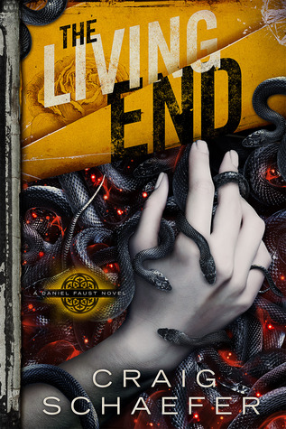 The Living End (Daniel Faust #3) - Craig Schaefer
