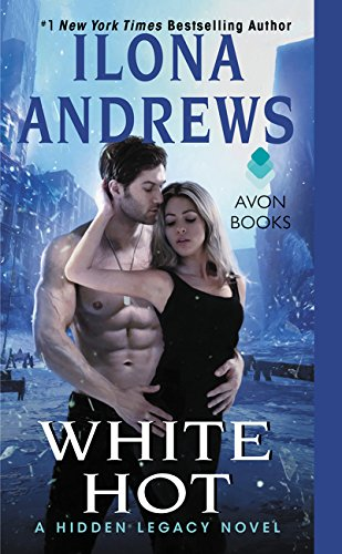 White Hot (Hidden Legacy #2) - Ilona Andrews