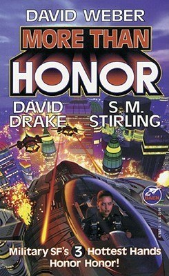 More Than Honor (Worlds of Honor #1) - David Drake, S. M. Stirling, David Weber