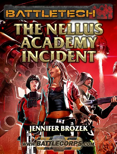 The Nellus Academy Incident - Jennifer Brozek