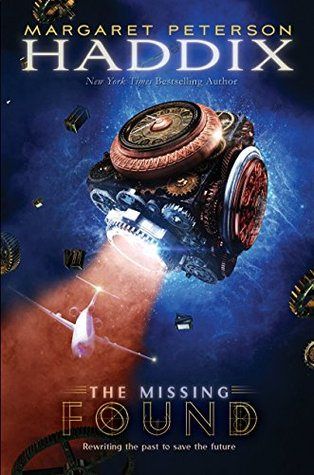Found (The Missing #1) - Margaret Peterson Haddix