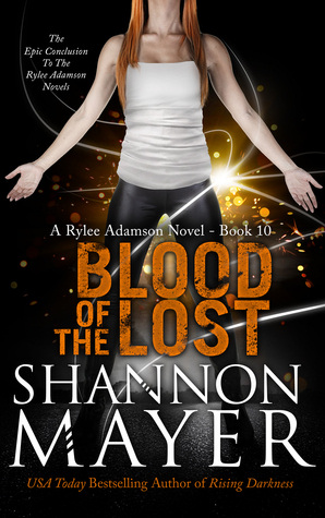 Blood of the Lost (Rylee Adamson #10) - Shannon Mayer