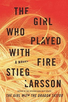 The Girl Who Played with Fire (Millennium #2) - Stieg Larsson