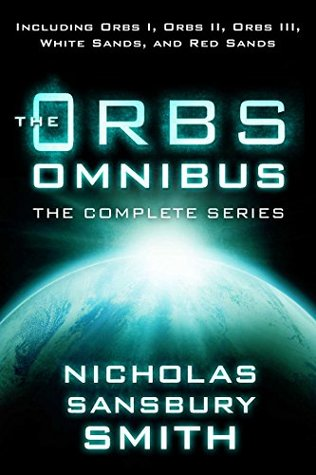 The Orbs Omnibus: The Complete Series - Nicholas Sansbury Smith