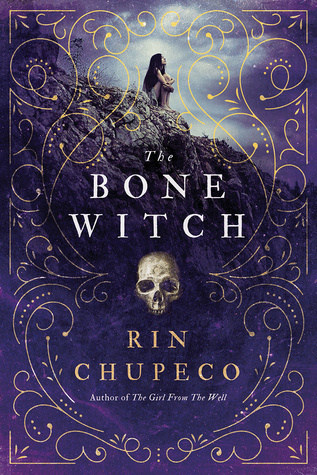 The Bone Witch (The Bone Witch #1) - Rin Chupeco