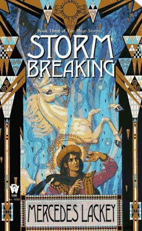 Storm Breaking (The Mage Storms #3) - Mercedes Lackey