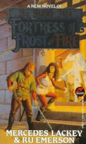 Fortress of Frost and Fire (The Bard's Tale #2) - Mercedes Lackey, Ru Emerson