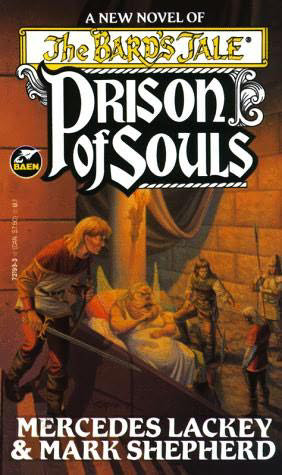 Prison of Souls (The Bard's Tale #4) - Mercedes Lackey, Mark Shepherd