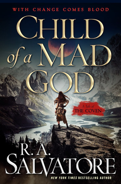Child of a Mad God (The Coven #1) - R. A. Salvatore