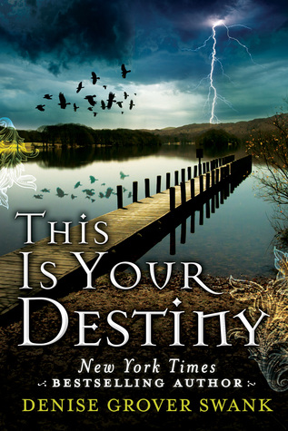 This Is Your Destiny (The Curse Keepers Secret #3) - Denise Grover Swank