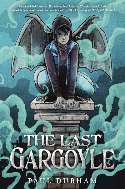 The Last Gargoyle - Paul Durham
