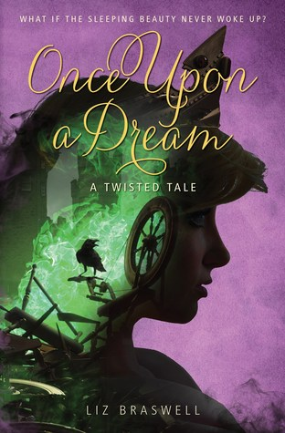 Once Upon a Dream (Twisted Tales #2) - Liz Braswell