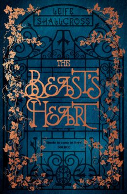 The Beast's Heart - Leife Shallcross