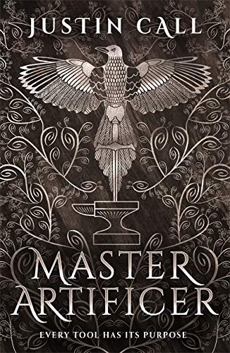 Master Artificer (The Silent Gods #2) - Justin Call