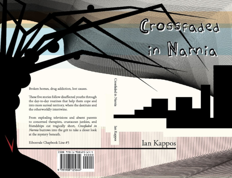 Crossfaded in Narnia (Eibonvale Chapbook Line #5) - Ian Kappos
