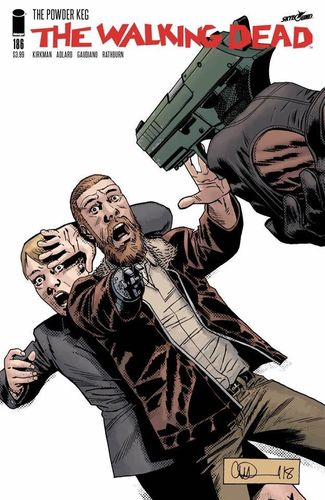 The Walking Dead, Issue #186 (The Walking Dead (single issues) #186) - Charlie Adlard, Robert Kirkman, Cliff Rathburn, Stefano Gaudiano