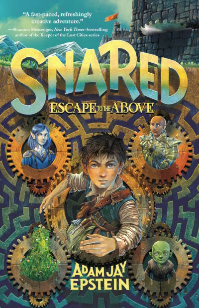 Snared: Escape to the Above (Wily Snare #1) - Adam Jay Epstein