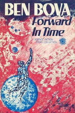 Forward in Time - Ben Bova