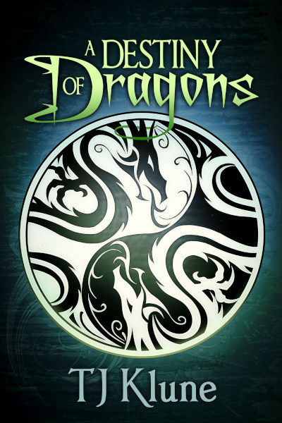 A Destiny of Dragons (Tales from Verania #2) - TJ Klune