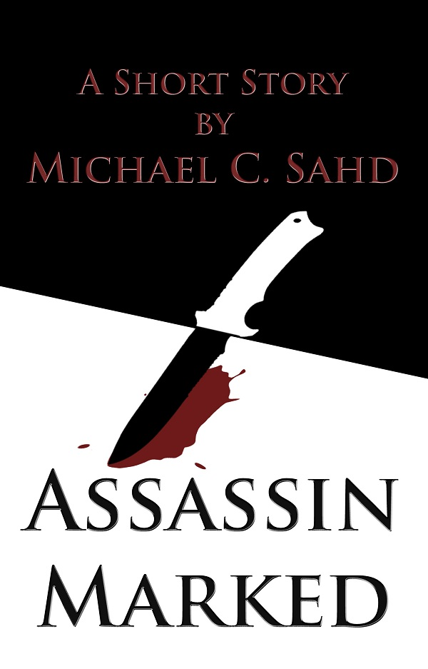 Assassin Marked (The DuFonte Chronicles #1) - Michael C. Sahd