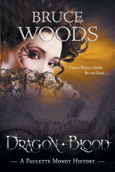 Dragon Blood (Hearts of Darkness Trilogy #2) - Bruce Woods