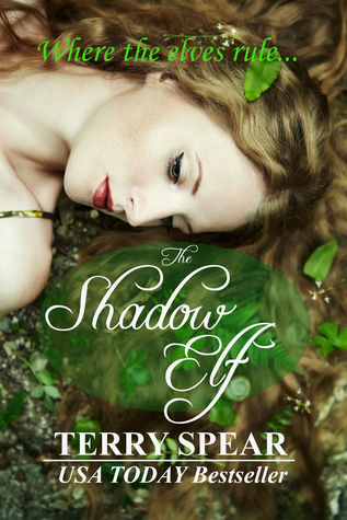 The Shadow Elf (World of Elves #1) - Terry Spear