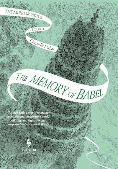 The Memory of Babel (The Mirror Visitor #3) - Christelle Dabos