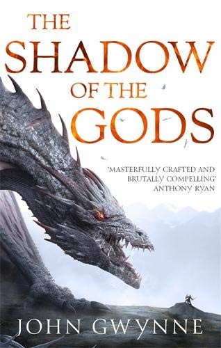 The Shadow of the Gods (The Bloodsworn Trilogy #1) - John Gwynne