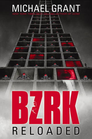BZRK: Reloaded (BZRK #2) - Michael Grant