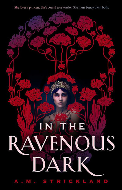 In the Ravenous Dark - A. M. Strickland