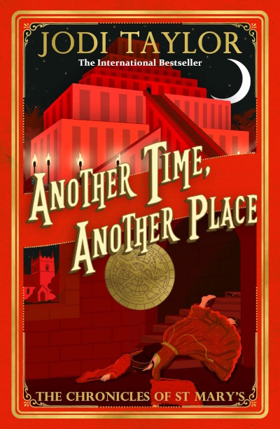 Another Time, Another Place (The Chronicles of St. Mary's #12) - Jodi Taylor