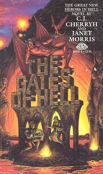 The Gates of Hell (Heroes in Hell #2) - C. J. Cherryh, Janet Morris