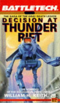 Decision at Thunder Rift (BattleTech #6) - William H. Keith, Jr.