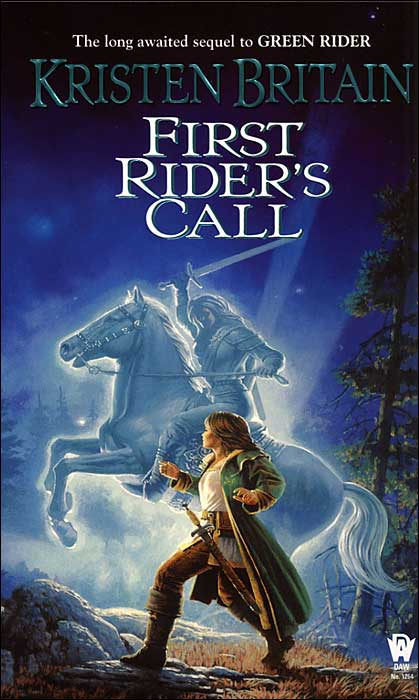 First Rider's Call (Green Rider #2) - Kristen Britain